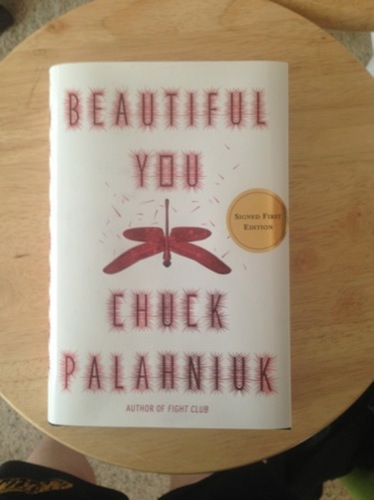 Signed edition of Beautiful You by Chuck Palahniuk